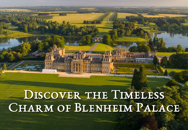 Discover The Timeless Charm Of Blenheim Palace