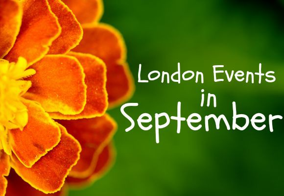 What's Going On in London in September