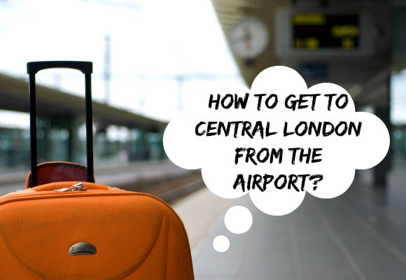 How to Get to Central London from the Airport?