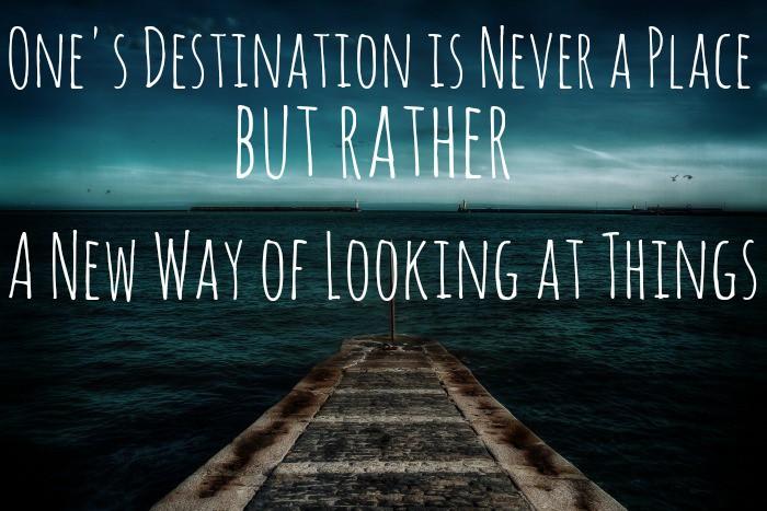 Ones destination is never a place