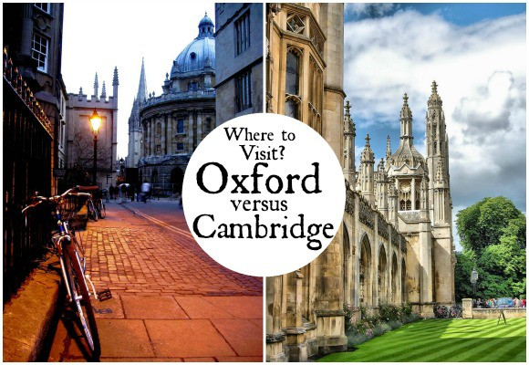 Where Should I Visit – Oxford or Cambridge?