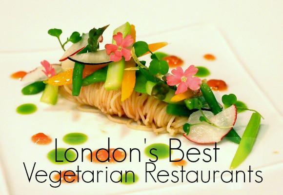 The Best Vegetarian Restaurants in London: By Jitesh