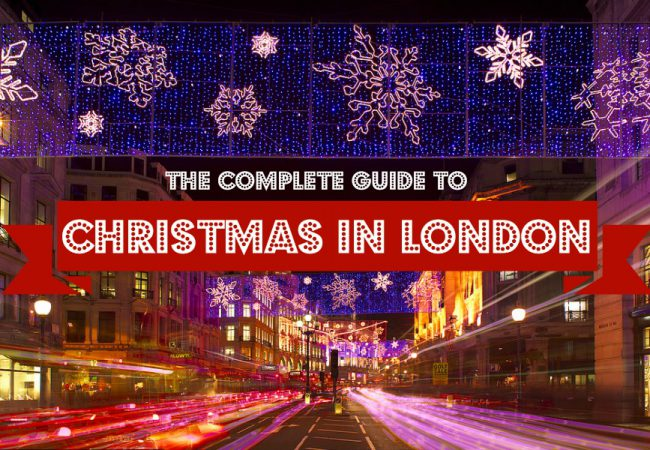A Complete Guide to Christmas in London