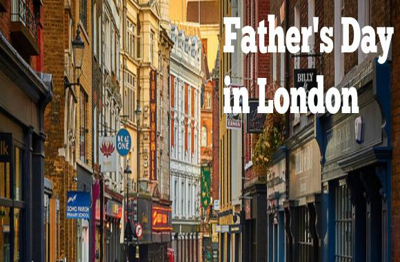 The Ultimate Guide to Father's Day 2017 in London