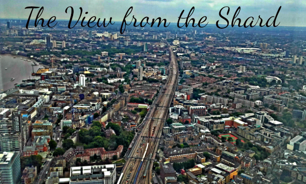 Experiencing London's Greatest View – The View From the Shard