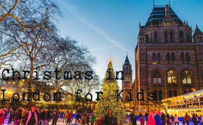 Family Fun – 7 Great Christmas Activities for Kids in London