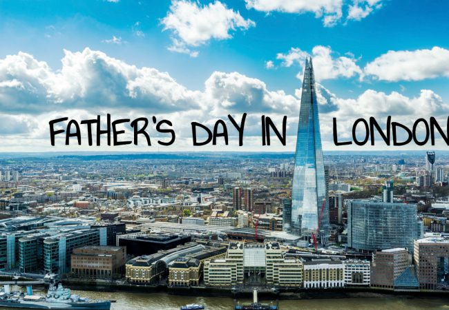 The Ultimate Guide to Father's Day 2019 in London