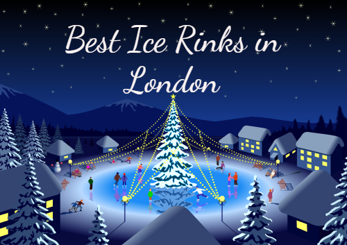 The Best Ice Rinks in London this Christmas