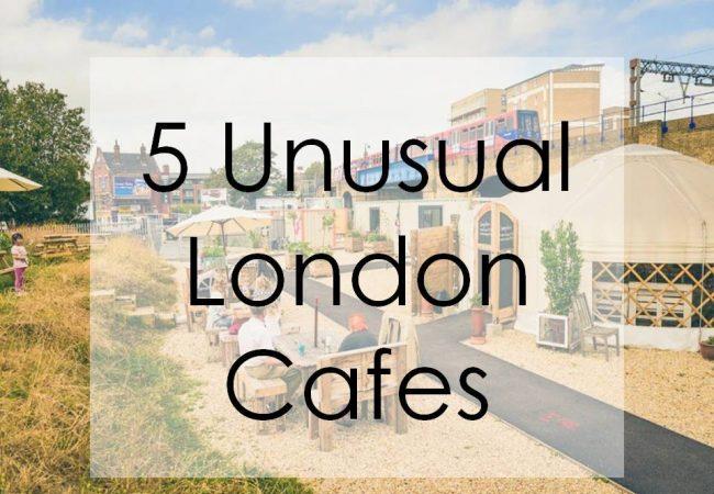 5 Unusual London Cafes
