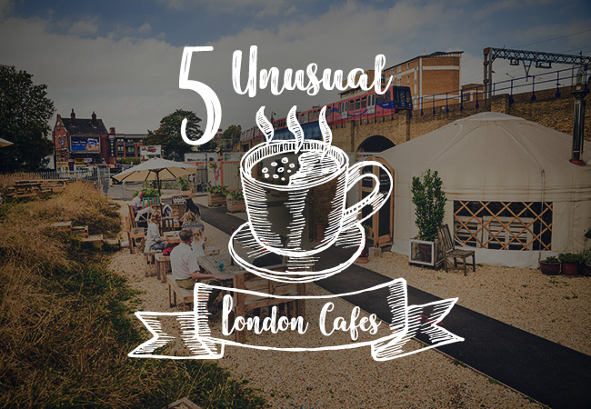 5 Unusual London Cafes