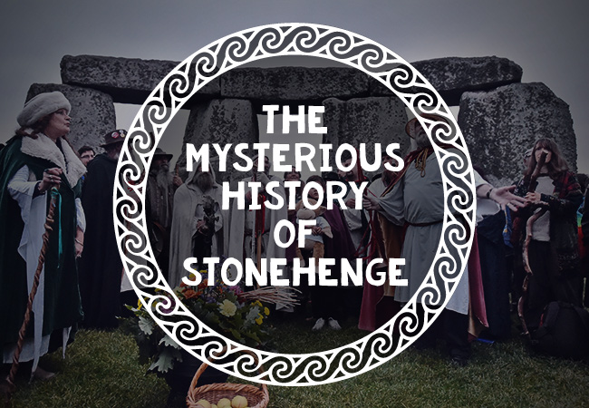The Mysterious History of Stonehenge – What We Don't Know & The Facts We Do
