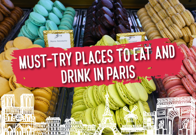 Must-Try Places to Eat and Drink in Paris