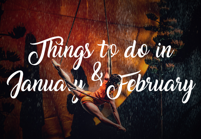 Things To Do This January and February 2020